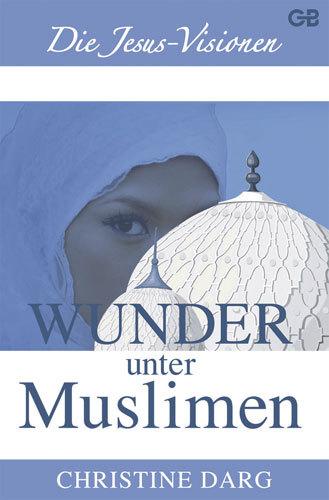 Wunder unter Moslems
